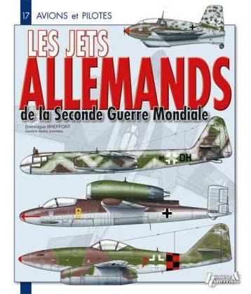 Avions et pilotes des Jets allemands de la Seconde Guerre Mondiale