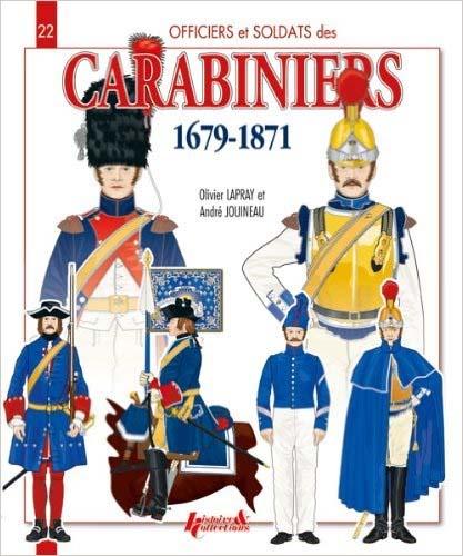 Officiers et soldats des carabiniers (1679-1871)